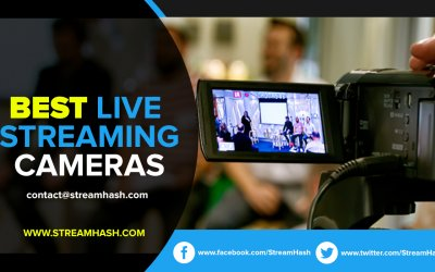 How to Choose Between Live Streaming Cameras