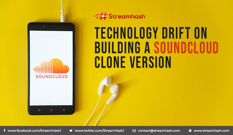 Technology Drift on Building a SoundCloud Clone Version