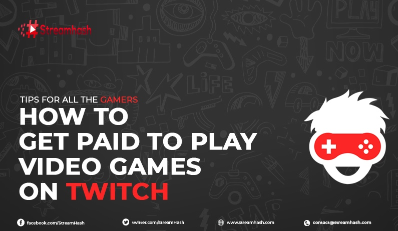 How to Get Paid to Play Video Games on Twitch