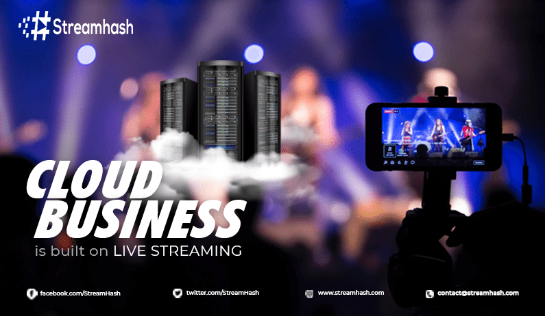 The Cloud Business is Built on Live Streaming